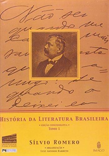 Historia Da Literatura Brasileira, Tomo 1