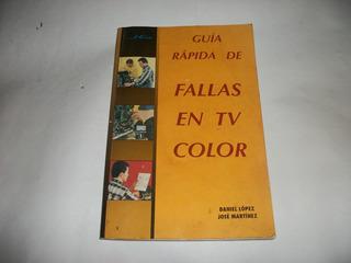 Guia De Fallas En Tv Color - Antiguo -