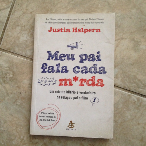 Livro Meu Pai Fala Cada Merda - Justin Halpern