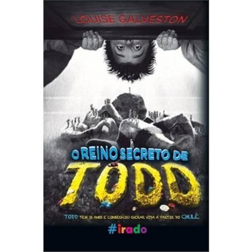 Livro - O Reino Secreto De Todd - #irado - Capa Dura