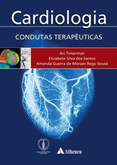 Cardiologia - Condutas Terapeuticas