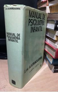 Manual De Psiquiatría Infantil J. De Ajuriaguerra /4a. Edic.