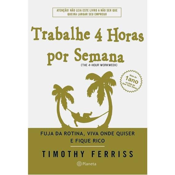 Best-seller Trabalhe 4 Horas Pora Semana