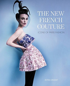 The New French Couture Icons Of Paris Fashion + Frete Grátis