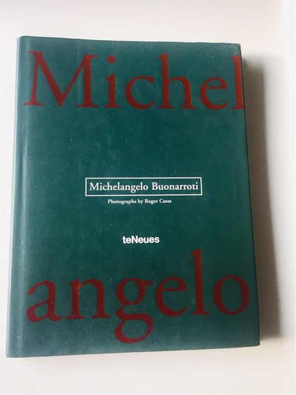 Livro Michelangelo Buonarroti - Photographs By Roger Casas