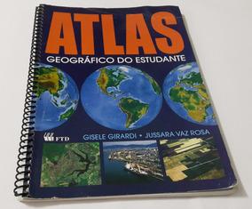 Atlas Geográfico Do Estudante - Gisele Girardi E Jussara Vaz
