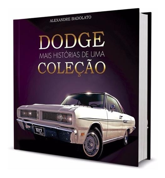 Dodge História De Uma Coleção Vol. 01 E 02 + Carros Grandes