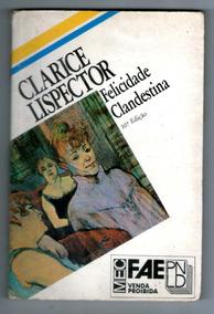Livro: Felicidade Clandestina - Clarice Lispector