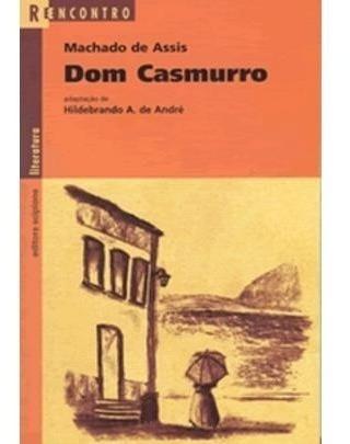 Dom Casmurro - Col. Reencontro Juvenil