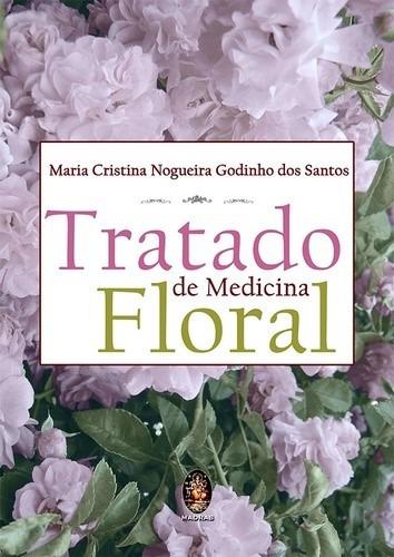 Livro Tratado De Medicina Floral