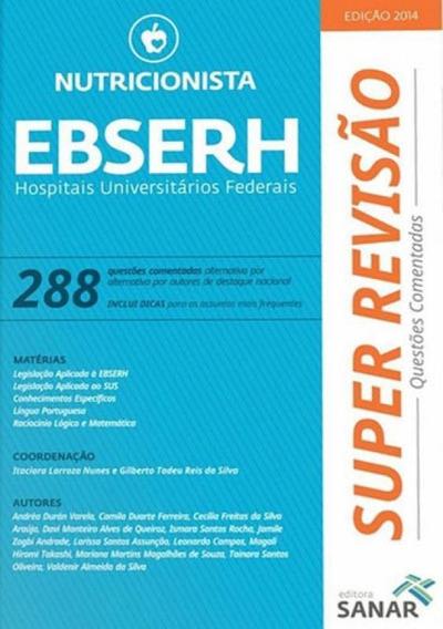Super Revisao Nutricionista Ebserh - Hospitais Universitario