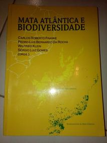 Mata Atlântica E Biodiversidade De Carlos Roberto Franke...#