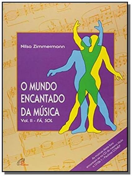 Mundo Encantado Da Musica, O: Fa, Sol - Vol.2