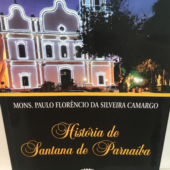Livro - História De Santana De Parnaíba - Mons. Paulo F S C