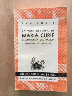 La Vida Heroica De Maria Curie