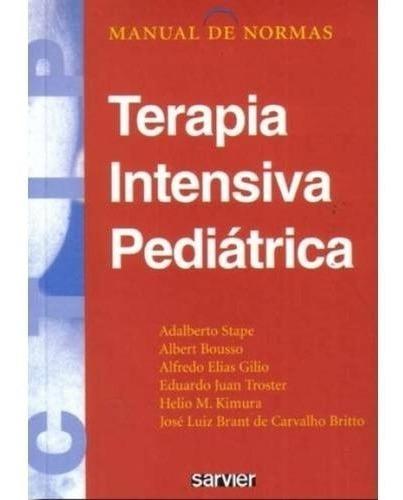 Livro - Manual De Normas Terapia Intensiva Pediatrica