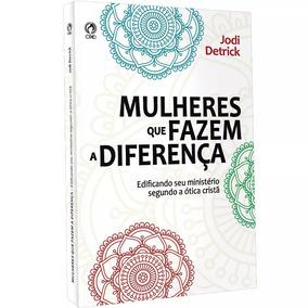 Livro Mulheres Que Fazem A Diferença