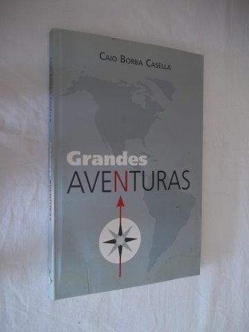 * Caio Borba Casella - Grandes Aventuras - Infanto-juvenil