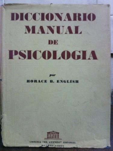 Diccionario Manual De Psicologia - Horace B English