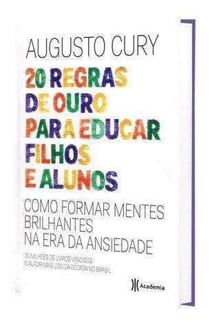 Livro 20 Regras De Ouro Para Educar Filhos E Alunos