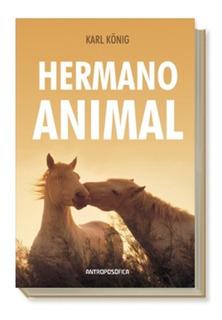 Libro Hermano Animal - Karl Konig - Antroposófica