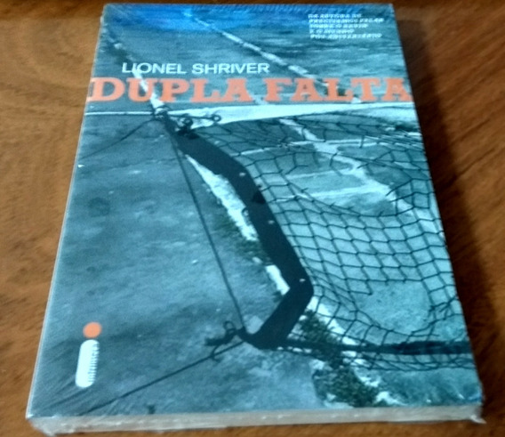 Livro Dupla Falta - Lionel Shriver Tênis Profissional Romanc