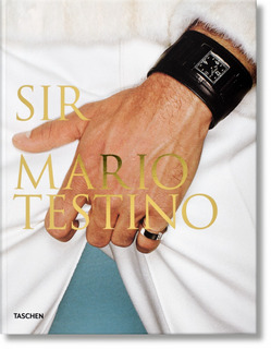 Sir. Mario Testino. Taschen
