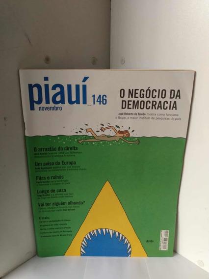 Revista - Piauí 146 - Novembro ( O Negócio Da Democracia )