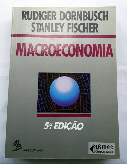 Macroeconomia Dornbusch R Fischer Stanley Edição 5 De 1991