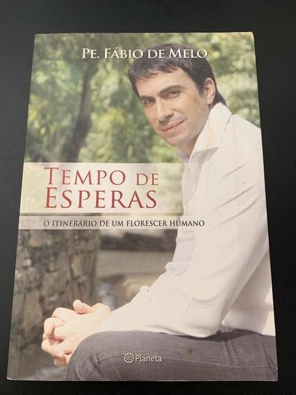 Livro Tempo De Esperas Pe. Fabio De Melo
