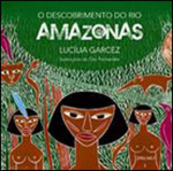 Descobrimento Do Rio Amazonas, O