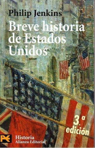 Breve Historia De Los Estados Unidos - Jenkins - Alianza
