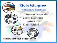 Electricista , Camaras De Seguridad Y Cerco Electrico