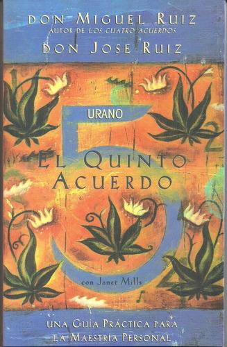 Libro Nuevo El Quinto Acuerdo. Miguel Ruiz