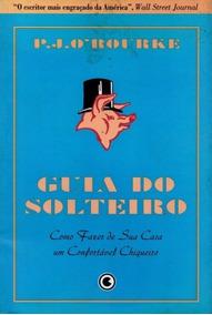 Livro Guia Do Solteiro P. J. O