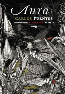 Aura - Ilustrado, Carlos Fuentes, Ed. Zorro Rojo
