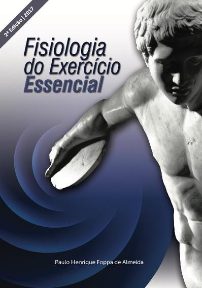 Livro: Fisiologia Do Exercício Essencial