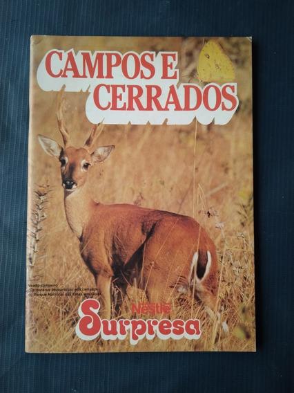 Álbum Chocolates Surpresa Campos E Cerrados Vazio - Ótimo