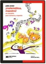 Matematica Maestro Un Concierto Para Numeros Y Orquesta (co