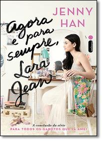 Agora E Para Sempre Lara Jean