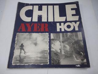Chile Ayer Hoy Fotografias