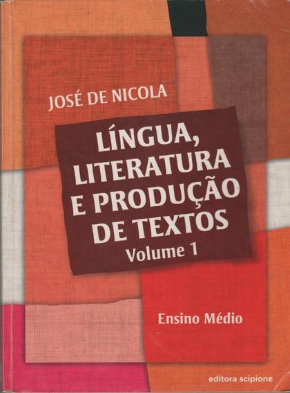 Língua, Literatura E Produção De Textos- Ensino Médio- Vol 1