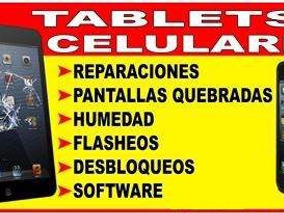 Reparacion De Tablet Celulares Iphone Samsung Sony Alcatel