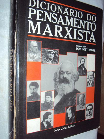 Dicionário Do Pensamento Marxista (sebo Amigo)