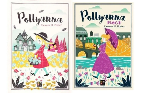 Combo Pollyanna E Pollyanna Moça Poliana Polyana