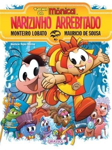 Livro - Turma Da Monica - Narizinho Arrebitado - Girassol