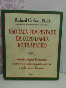 Livro: Não Faça Tempestade Em Um Copo D