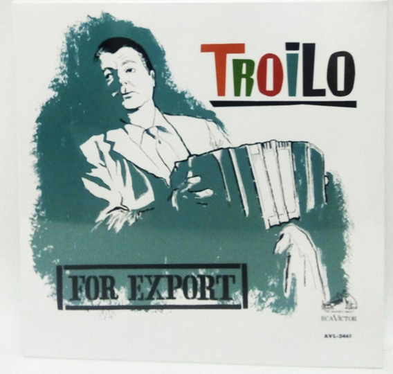 Vinilo Anibal Troilo For Export Lp