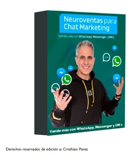 Curso Neuro Ventas Para Chat Marketing + Pack Jurgen Klaric