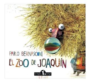 ** El Zoo De Joaquin ** Pablo Bernasconi Rustica
